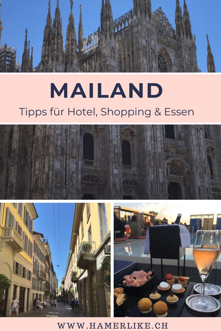 Mailand - Tipps für Hotel, Shopping und Essen