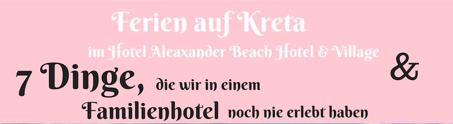 Hotel Alexander Beach auf Kreta