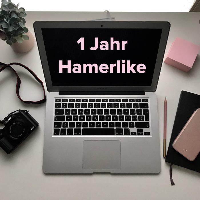 Ein Jahr Hamerlike - Hamerlike feiert Geburstag!