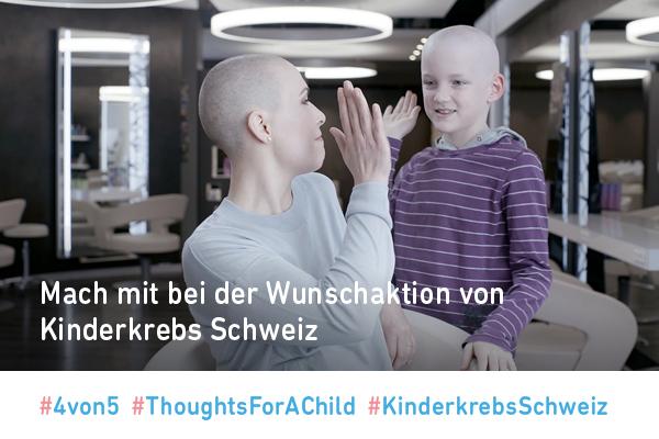 Mach mit bei der Wunschaktion von Kinderkrebs Schweiz - #4von5 #ThoughtsForAChild#KinderkrebsSchweiz