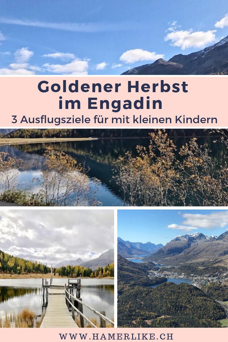 Goldener Herbst im Engandin - 3 Ausflugsziele mit kleinen Kindern
