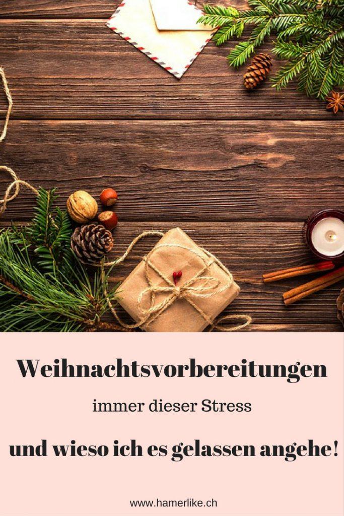 Weihnachtsvorbereitungen - immer dieser Stress und wieso ich es gelassen angehe