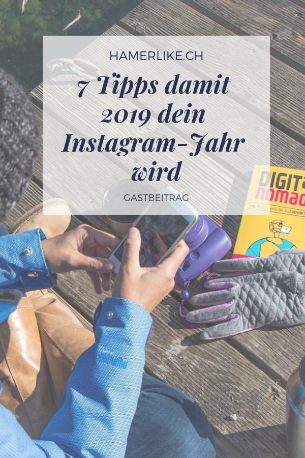 7 Tipps damit 2019 dein Instagram Jahr wird