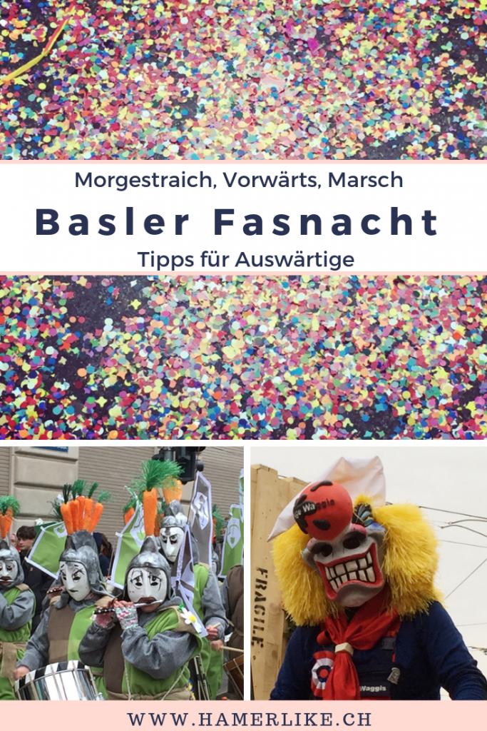 Basler Fasnacht - die drey scheenste Däg! Tipps für Auswärtige
