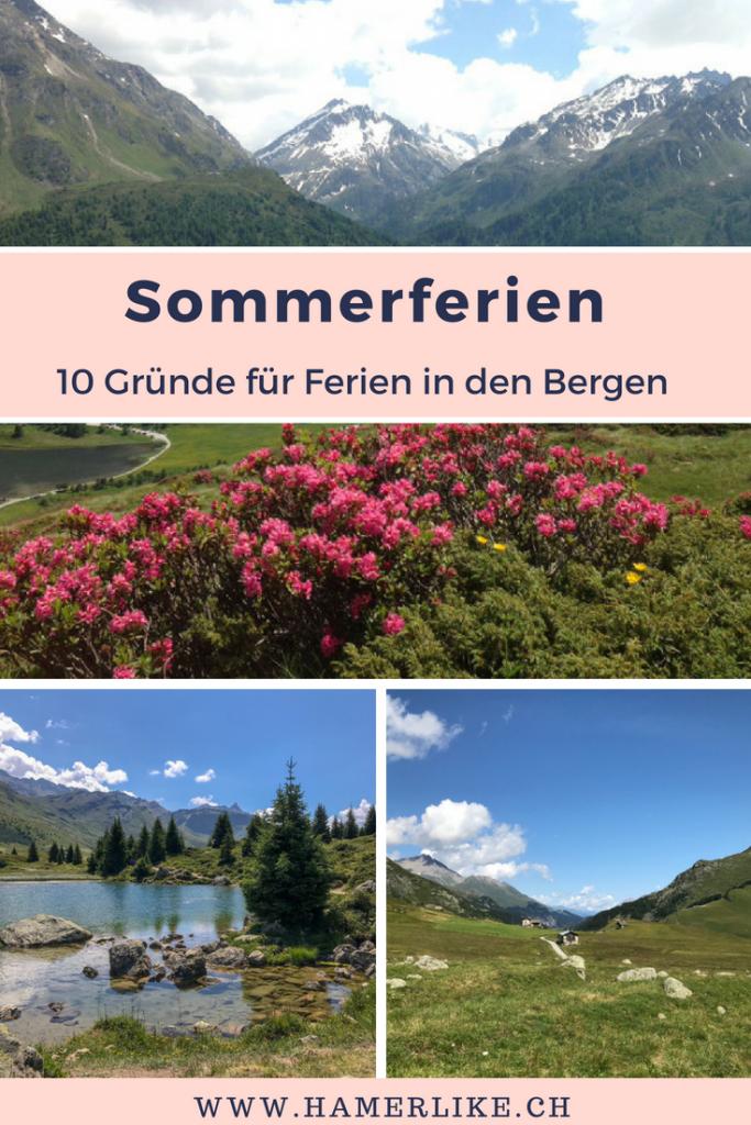 Sommerferien in den Bergen - 10 Gründe für Ferien in den Bergen