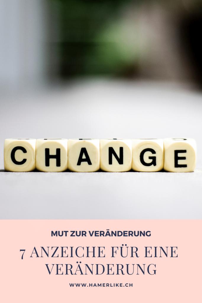 Zeit für Veränderung: 7 Anzeichen die dafür sprechen